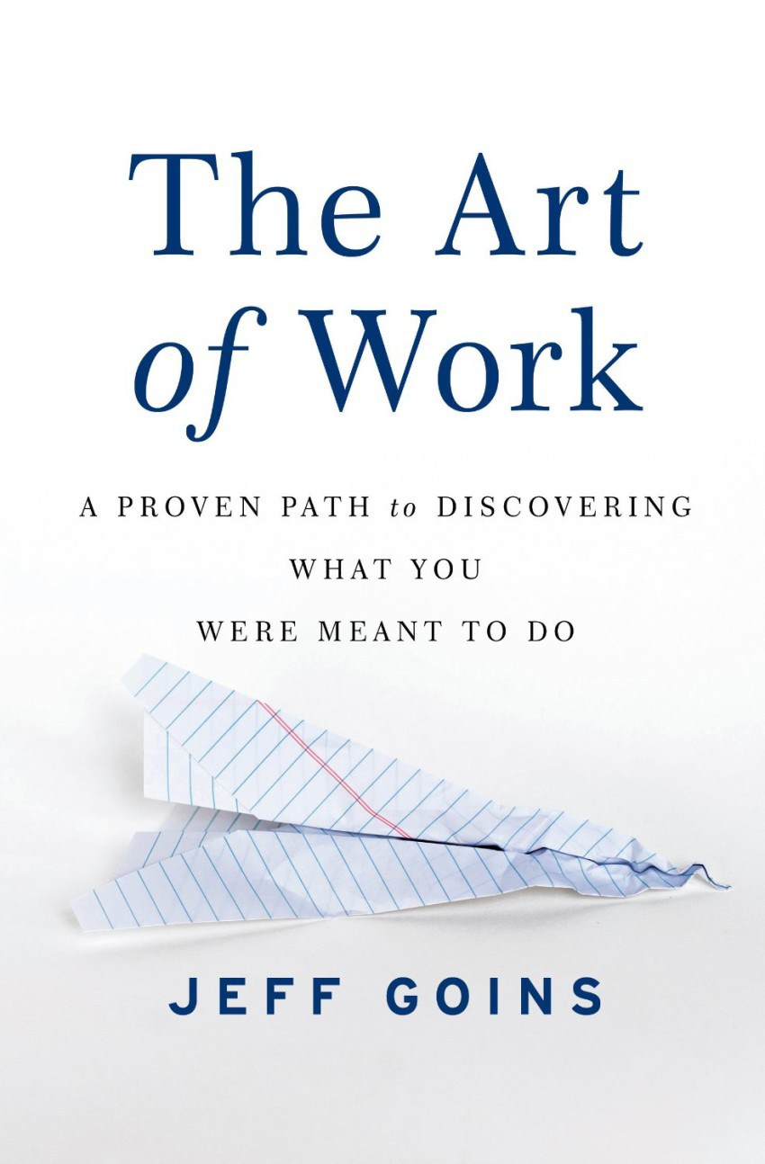 "Picture of Jeff Goins' book, ""The Art of Work"""